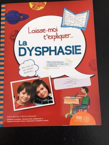 expliquer la dysphasie