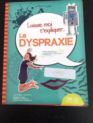expliquer la dyspraxie